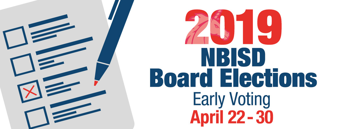 NBISD Board Elections Early Voting April 22-30