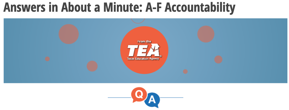 Answers in About a Minute: A-F Accountability