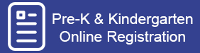 Pre-K & Kindergarten Online Registration